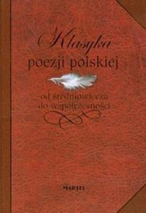 Klasyka poezji polskiej od średniowiecza do współczesności - 2825703298