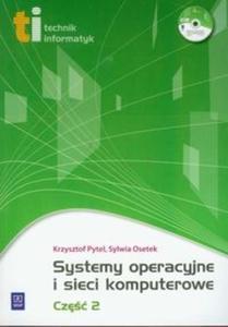 Systemy operacyjne i sieci komputerowe część 2 z płytą CD - 2825703414