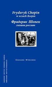 Fryderyk Chopin w oczach Rosjan - 2825703675