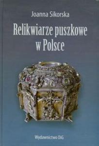 Relikwiarze puszkowe w Polsce - 2825703962