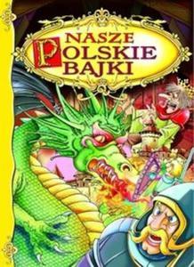 Nasze polskie bajki - 2825703980