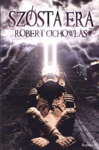SZÓSTA ERA Cichowlas Robert - 2842294235