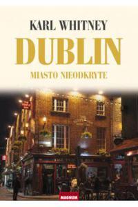 DUBLIN MIASTO NIEODKRYTE Karl Whitney - 2841606852