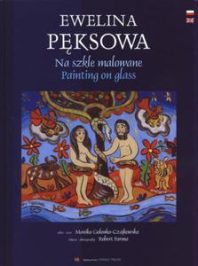 NA SZKLE MALOWANE PAINTING ON GLASS Ewelina Pęksowa - 2843838214